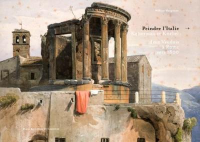 Peindre l'Italie. Keiserman et Knébel, deux vaudois à Rome vers 1800, de William Hauptmann